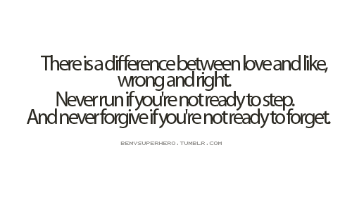 the-love-quotes:  There is a difference between love and like | CourtesyFOLLOW… (bestlovequotes)