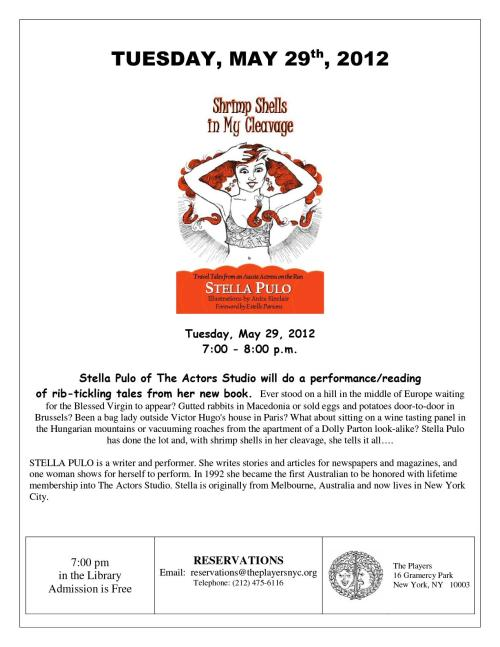 Stella Pulo of the Actor's Studio will perform/read rib-tickling tales from her new book.  7PM in The Library on Tuesday, May 29th.  Admission is free.