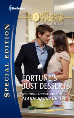 Paul Marron: romance novels hero. Fortune's Just Desserts by Marie Ferrarella.