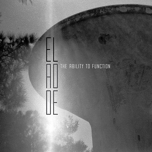 Album 364 El Adde - The Ability To Function Sources: Band Name - Album Title - Photo