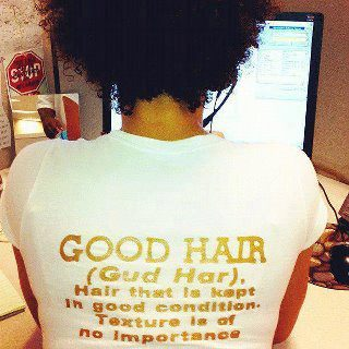 kinkybychoice:  mxdbelizebeauty:  yes!  GOOD HAIR (Gud Har). Hair that is kept in good condition. Texture is of no importance.
