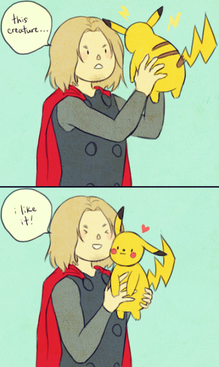 thor meets pikachu requested by nettumbles    G'AWWWWWW + NOOOOOO.