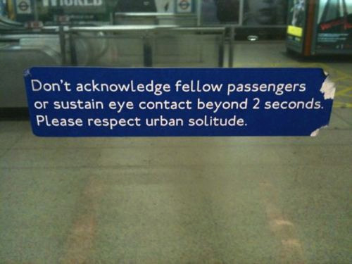 agentkaz:  Please respect urban solitude. sounds good to me  I <3 my urban paranoia