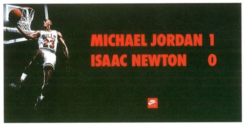 Iconic Yellow Pencil-winning 'Jordan 1 Newton 0' Nike Air poster from 1993 by ad agency Simons Palmer Denton Clemmow & Johnson symbolizes the brand beating even the laws of physics