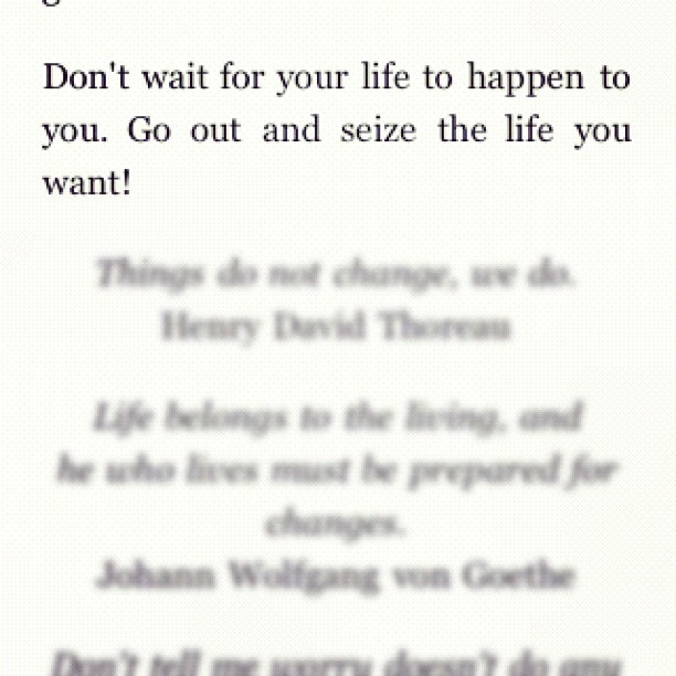 quote to live by.  (Taken with instagram)