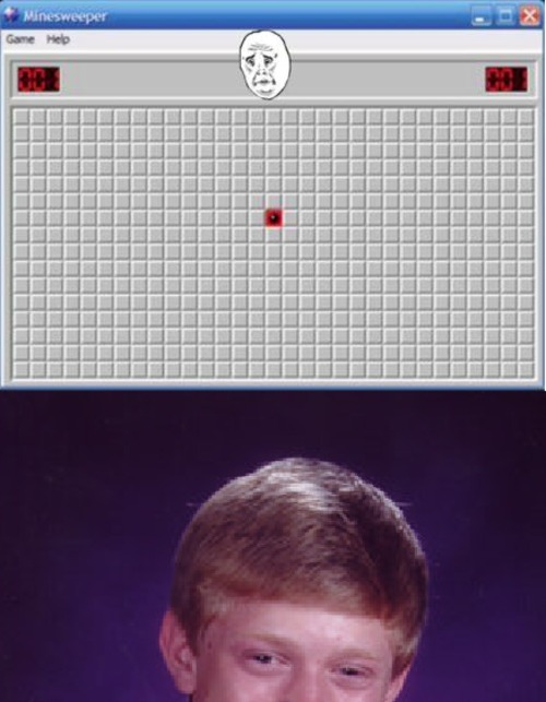 the-absolute-funniest-posts:  megustamemes: Bad Luck Brian Plays Minesweeper   Follow this blog, you will love it on your dashboard