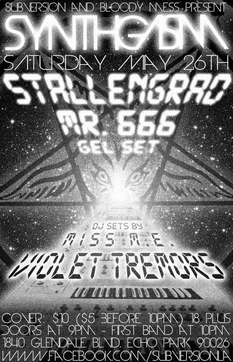 TONIGHT!  Stallengrad performs live with Mr. 666 and Gel Set from Chicago!