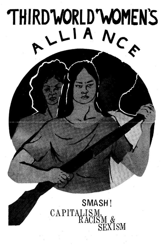 Third World Women's Alliance: Smash Capitalism Racism & Sexism