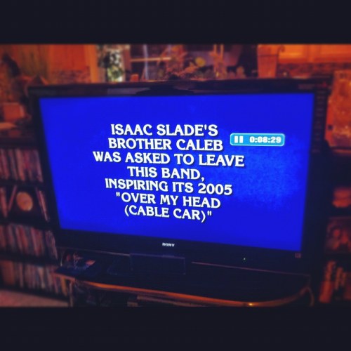 calebslade:  So, this happened this week on Jeopardy. Yes.