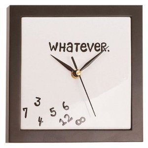 Whatever Wall clock, who cares what time it is Buy It