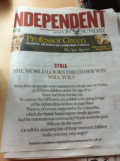 The Independent has the best approach of all of the Sunday newspapers to the Houla massacre photographs in regards to whether or not to post them on the cover of the newspaper.