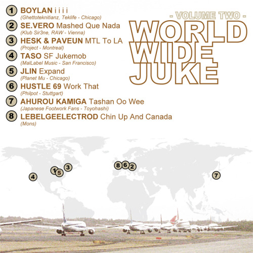 this-is-untitled-blog:  DOWNLOAD: World Wide Juke Vol.2 [mediafire] Tracklist: Boylan – i i i i Se.Vero – Mashed Que Nada Hesk & Paveun – MTL to LA Taso – SF Jukebomb Jlin – Expand Hustle 69 – Work That Ahurou Kamiga – Tashan Oo Wee Lebelgeelectrod – Chin Up and Canada