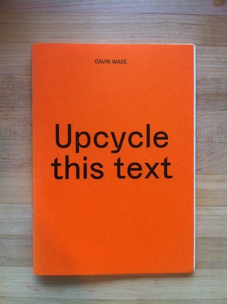 cambridgebook:  Upcycle This Text by Gavin Wade