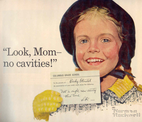 Look Ma, no cavities!  An advertisement Rockwell did for Crest