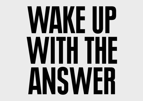 nevver:  Wake up with the answer
