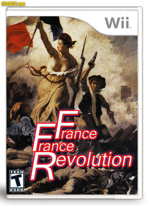 dinogatorr:  sclez:  andthentherewerepuns:  France, France Revolution  Oh man, this game is impossible. The minute you think you've finally got a Republic going everything just falls to shit and you have to do the whole game all over again. Don't even get me started on the Bastille level.  The entire game is you just waving the white flag and trying to out wave the enemy, which are also french.