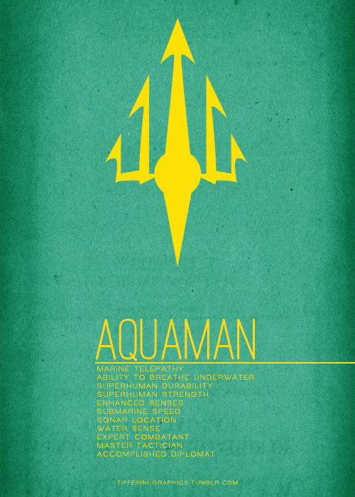 tifferini-graphics:  Justice League Minimalist PostersPart 1 - AbilitiesRequested by Anonymous[Click to enlarge]