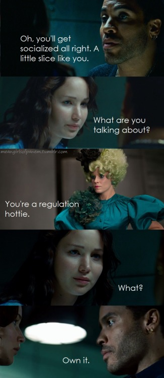 Katniss is a regulation hottie.   Own it.