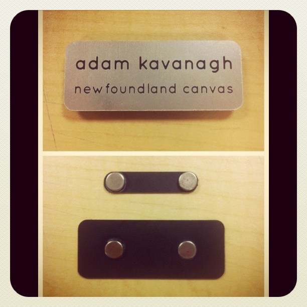 Name tag with magnetic back for @newfoundladcanvas http://instagr.am/p/LLb2j0i-sU/