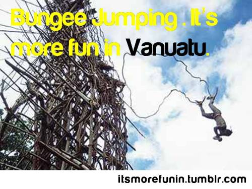 Vine Bungee Jumping in Pentecost Island, Vanuatu. This tradition is usually done by boys to symbolize manhood. Source