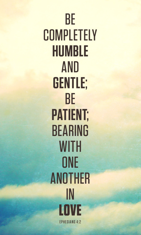 godsfingerprints:  199/365 humble, gentle, patient, lovehttp://facebook.com/Godsfingerprints   One of my favorites. ^.^