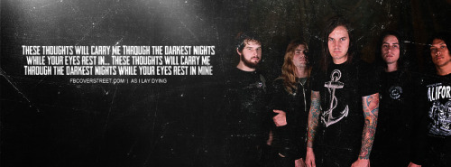 As I Lay Dying Thoughts Will Carry Me Quote Facebook Cover
