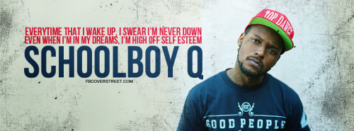ScHoolboy Q Bet I Got Some Weed Quote Facebook Cover