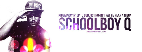 ScHoolboy Q Blessed Quote Facebook Cover