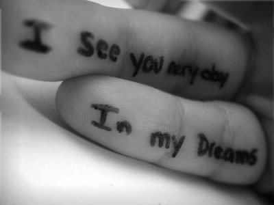 I see you everyday ..  In my Dreams <3