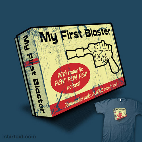 shirtoid:  My First Blaster by robotrobotROBOT is $12 for a limited time at Nowhere Bad