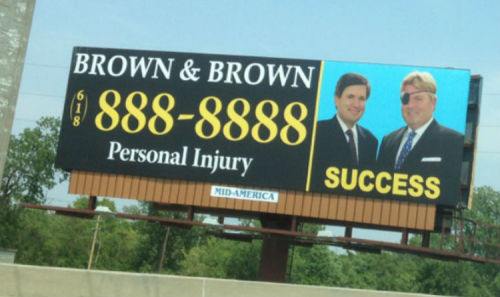 girl-detective:  Top 3 reasons why this is the best billboard you have ever seen in your entire life: SUCCESS Their phone number is the same digit repeated 7 times. Man on the right=PERSONAL INJURY LAWYER WITH AN EYE PATCH