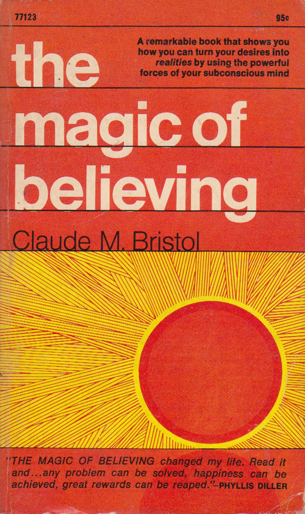 c86:  Claude M. Bristol - The Magic of Believing, 1969 via Montague Projects