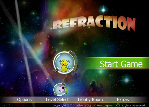 Refraction  I found a great game online that has to do with fractions and spatial reasoning. It's also very fun. So, for all you gamers, mathematicians and technology enthusiasts, good luck!   via Ms Lundberg