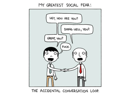 My greatest social fear.