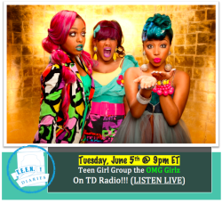 Oh Em Gee! The OMG Girlz are making their debut appearance on TD Radio. The animated, talented trio, made up of Miss STAR (Zonnique Pullins, 16), Miss BEAUTY (Bahja Rodriguez, 15), and Miss BABY DOLL (Breaunna Womack, 17), spread their message of female empowerment everywhere they go. Tune in as we get to know the stardom bound high school students. (LISTEN LIVE) on Tuesday, June 5th, 2012 @ 9pm ET.