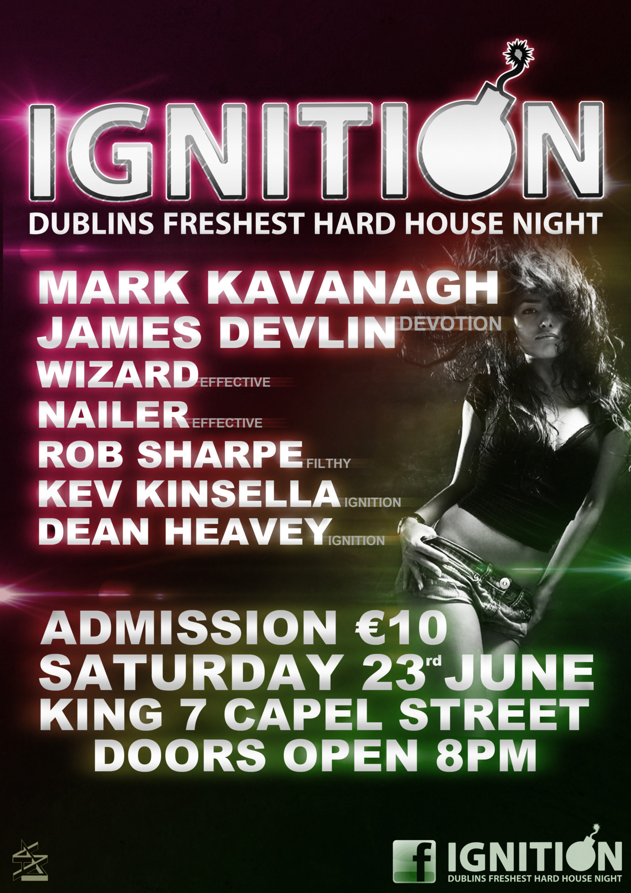 Poster for Ignition Clubnight, by myself and Paddy. Can't find it on facebook but will throw up a link when I do :) Dillon