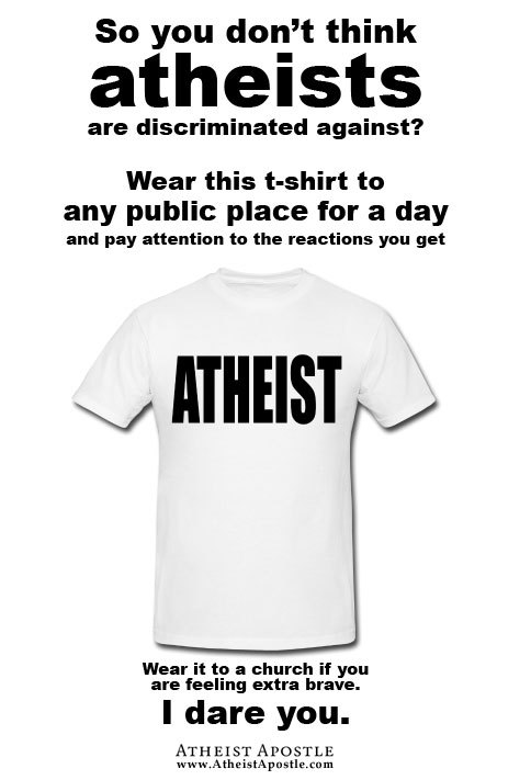 scienceismypie:  janussaint:  (via So you don't think atheists are discriminated against?)  End of.