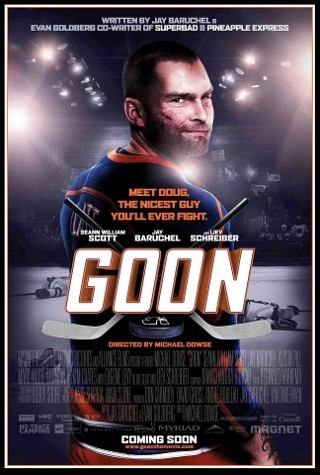 I am watching Goon                                                  10 others are also watching                       Goon on GetGlue.com
