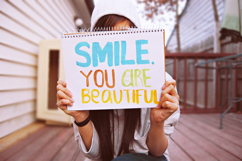 Wear your smile everyday. :)
