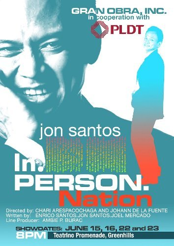 "JON SANTOS: ""In.PERSON.Nation""15, 16, 22 & 23 June 2012 