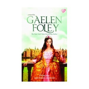 Princess by Gaelen Foley How inspiring! Love it!!! <3