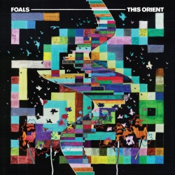 Foals - This Orient (Single) 2010