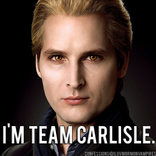 "Anonymous Confession #196: ""The most handsome vampire and most lovable is Carlisle."""