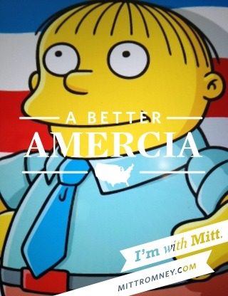 Amercia is with Mitt, and so is Ralph Wiggum.