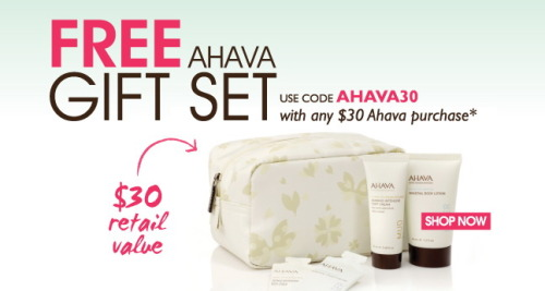 #FREE GIFT SET with any $30+ AHAVA purchase! Just enter the code AHAVA30 at checkout!