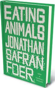 I have just finished reading Eating Animals by Jonathan Safran Foer.  I cannot accurately articulate how deeply it has affected me.  I encourage everyone to read this, cover to cover.  http://www.eatinganimals.com/site/book/