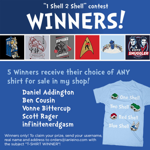 "More winners! These are from the shirt giveaway I ran when my ""1 Shell 2 Shell"" design was at TeeFury last Monday. Thanks to everyone who participated and congrats to the winners! ""1 Shell"" shirts are now in my shop! http://shop.ianleino.com/"