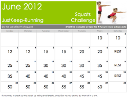 justkeep-running:  JUNE SQUATS CHALLENGE! Remember, this is for beginners so if you can do more than the suggested amount feel free to multiply the # by 2 or 3 or simply add 10 to every day. Also, the last day can either be a rest day in preparation for next months challenge or you can use it to do a MAX day! See how many squats you can possibly do in a row :) Good luck! CLICK HERE FOR MORE WORKOUTS!