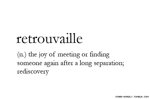 other-wordly:  pronunciation | \re-trU-'vI\submitted by | enelecsubmit words | here see also | trouvaille: something lovely discovered by chance; a windfall