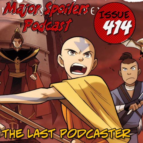Major Spoilers Podcast #414: The Last Podcaster In this issue: Bending air, G.I. Joe delayed, Youngblood does something, and Star Trek and Doctor Who team up to fight the metal men (but not THOSE Metal Men).